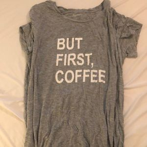 But First, Coffee Gap Body Sleep Shirt